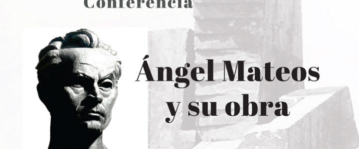 Conferencia sobre Ángel Mateos